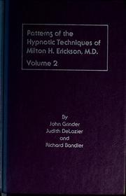 Patterns of the hypnotic techniques of milton h erickson pdf