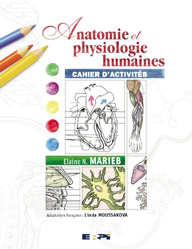 Telecharger anatomie et physiologie humaine marieb 8 edition pdf